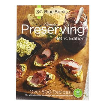 Ball Blue Book Guide to Preserving Metric Edition
