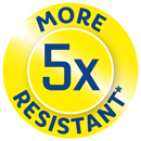 5 x more Resistant